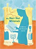 My Bar*bat Mitzvah: A Memory and Keepsake Journal