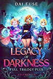 Legacy of Darkness: Full Trilogy Plus: Volumes 1-3 (light novel, urban fantasy omnibus with short story inclusion) (Legacy Trilogy) (English Edition)