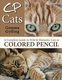 CP Cats: A Complete Guide to Drawing Cats in Colored Pencil