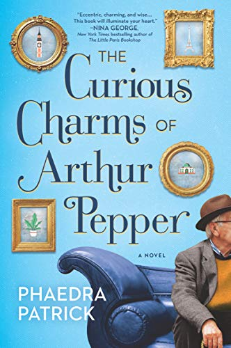 The Curious Charms of Arthur Pepper by [Phaedra Patrick]