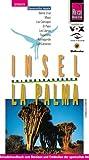 La Palma, Insel. Urlaubshandbuch zum Bereisen und Entdecken der spanischen Atlantikinsel -