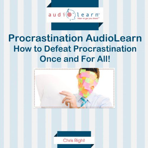 How to Defeat Procrastination! audiobook cover art