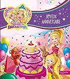 Barbie Dreamtopia - Joyeux anniversaire