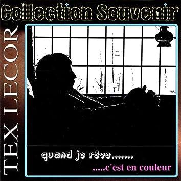 Collection Souvenir: Quand je rêve... c'est en couleur