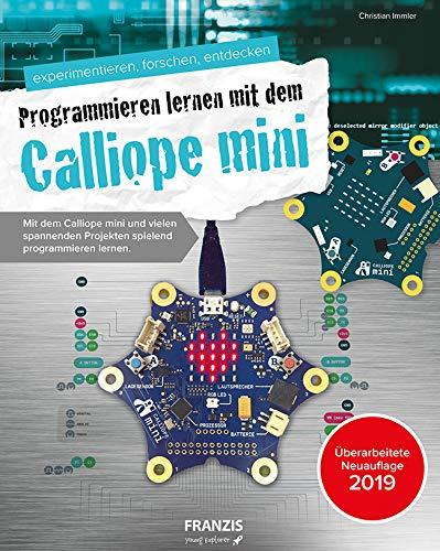 FRANZIS Der kleine Hacker: Programmieren lernen mit dem Calliope mini | Coole Spiel- und Bauprojekte programmieren | Ab 8 Jahren