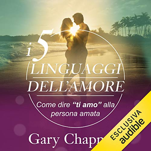 I 5 linguaggi dell'amore audiobook cover art