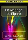 Le Mariage de Figaro - Format Kindle - 9791022749855 - 2,99 €