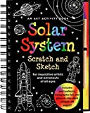 Solar System Scratch and Sketch: An Activity Book For Inquisitive Artists and Astronauts of All Ages (Scratch & Sketch)
