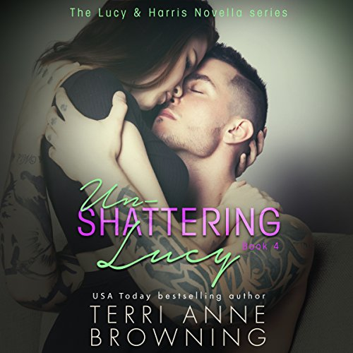 Un-Shattering Lucy audiobook cover art