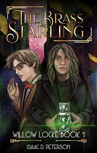 The Brass Starling (Willow Locke Book 1)