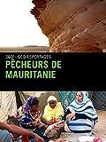 Pêcheurs de Mauritanie