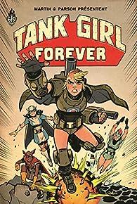 Tank Girl : Forever par Brett Parson