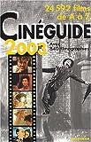 Cinéguide 2003 - 24000 films de A à Z