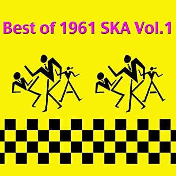 The Best of 1961 Ska, Vol. 1