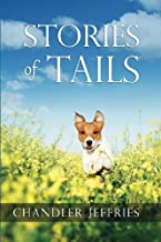Stories of Tails: Fun and Inspirational Short Stories About Dogs and Their Parents