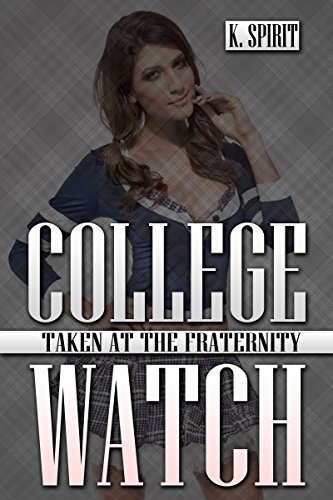 College Watch - Taken at the Fraternity (Engl
