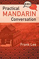 Practical Mandarin Conversation