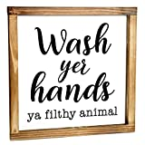 Wash Your Hands Ya Filthy Animal Sign - Funny Modern Farmhouse Decor Sign, Cute Guest Bathroom Decor Wall Art, Rustic Home Decor, Restroom Sign for Bathroom Wall with Funny Quotes 12x12 Inch