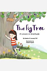 The Fig Tree: A Lesson in Gratitude Paperback