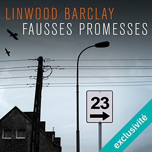 LINWOOD BARCLAY - FAUSSSES PROMESSES [2018] [MP3 64KBPS]
