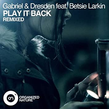 Play It Back (Remixed)
