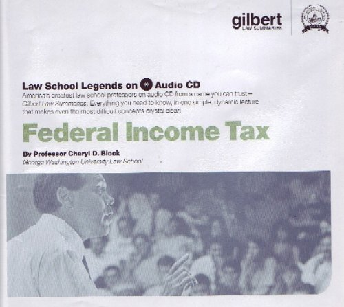 Law School Legends Audio on Federal Income Tax (Law School Legends Audio Series)