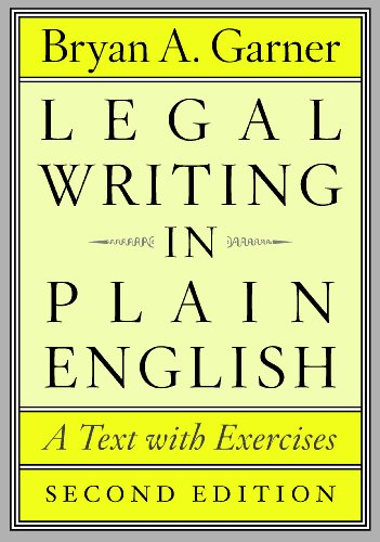 Compare Textbook Prices for Legal Writing in Plain English, Second Edition: A Text with Exercises Chicago Guides to Writing, Editing, and Publishing Second Edition ISBN 9780226283937 by Bryan A. Garner