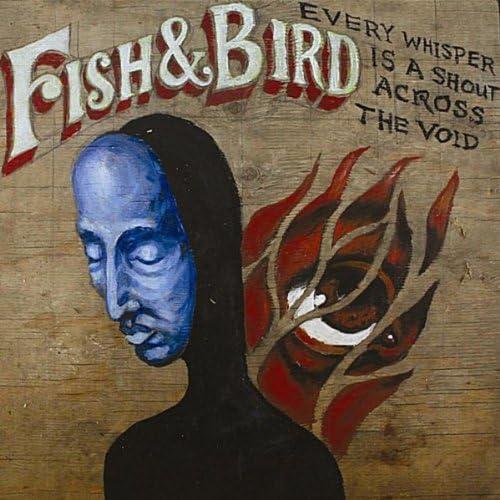 Fish & Bird