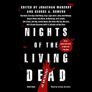 Nights of the Living Dead     An Anthology              By:                                                                                                                                 Jonathan Maberry - editor,                                                                                        George A. Romero – editor,                                                                                        Gabrielle de Cuir - director                               Narrated by:                                                                                                                                 full cast                      Length: 11 hrs and 53 mins     451 ratings     Overall 4.3