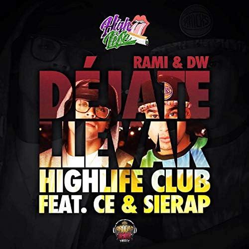 DW feat. Rami, Sierap & Cè