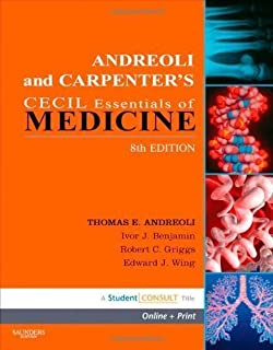Andreoli and Carpenter's Cecil Essentials of Medicine: With STUDENT CONSULT Online Access, 8e (Cecil Medicine) by Ivor Ben...