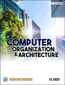Computer Organization and Architecture Engineering Handbook by [P.K. GHOSH]