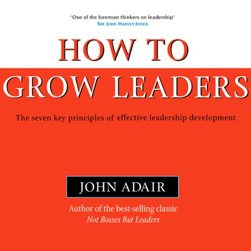 How to Grow Leaders audiobook cover art