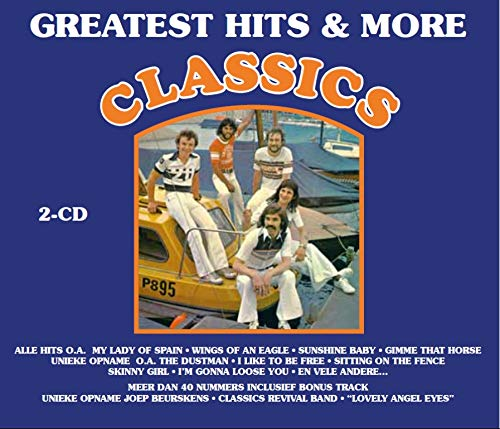 The Classics - Greatest Hits & More