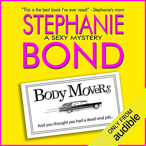 Body Movers Audiobook By Stephanie Bond cover art