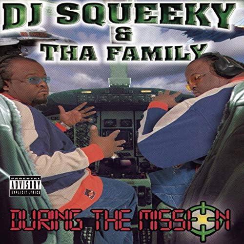 Dj Squeeky & Tha Family