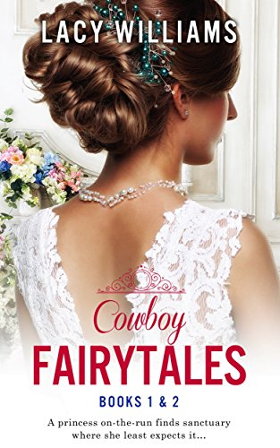 Cowboy Fairytales: Books 1 & 2 (English Edition)