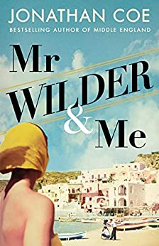 Mr Wilder and Me by [Jonathan Coe]