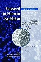 Flaxseed in Human Nutrition
