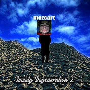 Society Degeneration 2