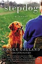 Stepdog: A Novel by Nicole Galland (2015-08-04)