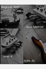 Beginner Series: Bass Method - Level IV (Volume 4) Paperback
