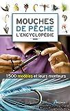 Mouches de pêche - L'encyclopédie - Editions Artémis - 21/09/2016