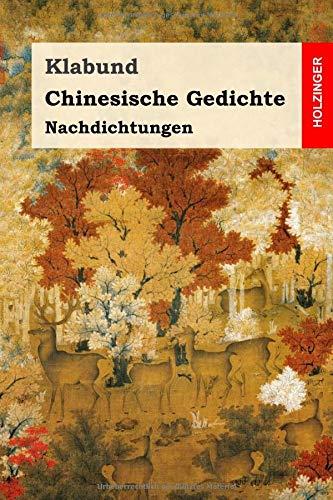 Chinesische Gedichte: Nachdichtungen