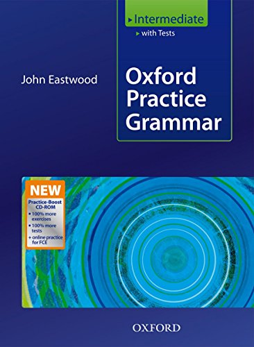 Oxford Practice Grammar Intermediate with Answers + Practice-Boost CD-ROM: With...