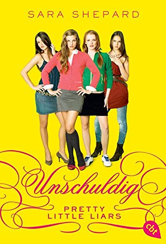 Pretty Little Liars 01: Unschuldig