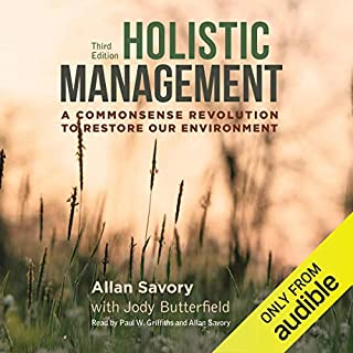 Holistic Management: A Commonsense Revolution to Restore Our Environment audiobook cover art