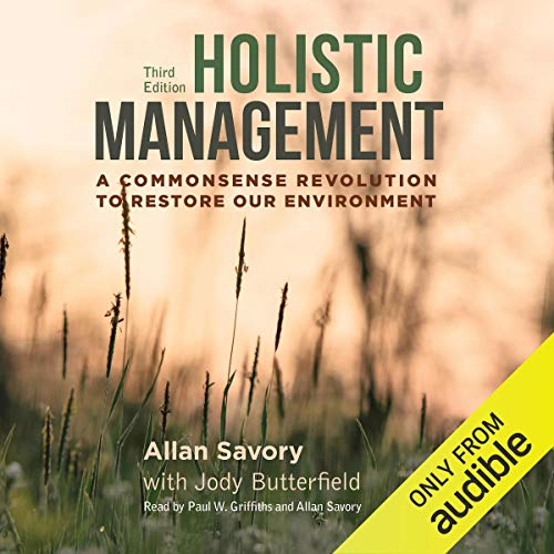 Holistic Management: A Commonsense Revolution to Restore Our Environment Titelbild