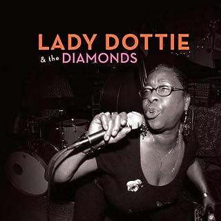 Lady Dottie & the Diamonds [12 inch Analog]