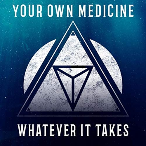 Your Own Medicine